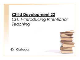 Child Development 22 CH. 1-Introducing Intentional Teaching