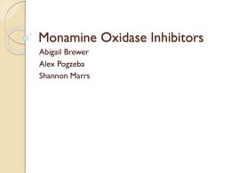 Monamine Oxidase Inhibitors
