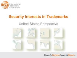 Security Interests in Trademarks - International Trademark Association