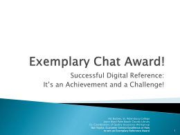 Exemplary Chat! - Ask a Librarian News and Information