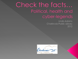 Check the facts* Political, health and cyber
