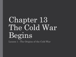 Chapter 13 The Cold War Begins - Ash Grove R