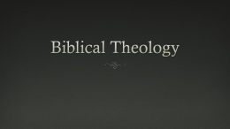 Biblical Theology - Sovereign Grace Church of Bakersfield