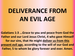 deliverance from an evil age