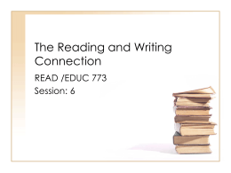 The Reading and Writing Connection
