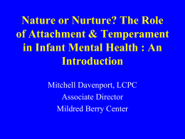 The Role of Attachment and Temperament in Infant Mental Health