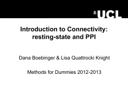 Introduction to connectivity (PPI, resting state)