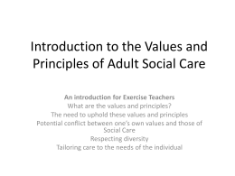 Introduction to the Values and Principles of Adult Social Care