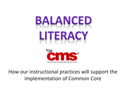Balanced Literacy in CMS