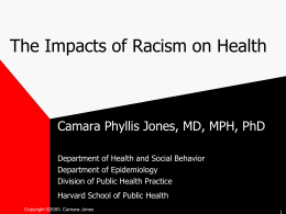 The Impacts of Racism on Health: Fact or Fallacy? A Review of the