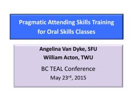 Pragmatic Attending Skills Training for Oral Skills Classes