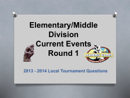 Elementary/Middle Division Current Events Round 1 2013