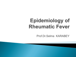 Epidemiology of rheumatic fever and rheumatic heart disease