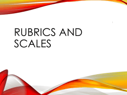 Rubrics and Scales