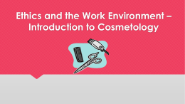 Ethical Standards in Cosmetology PPT