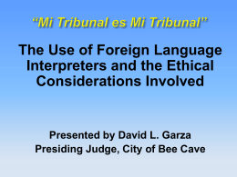 Judicial ethics and the use 0f court interpreters