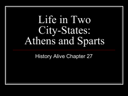 Life in Two City-States: Athens and Sparts