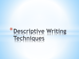 Descriptive Writing Techniques Specific, Concrete Nouns