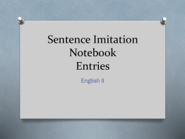 Sentence Imitation Notebook Entries