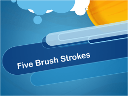 5 Brush Strokes