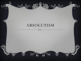 Absolutism - Mrs. Brewington World History