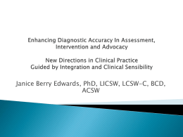 Enhancing Diagnostic Accuracy In Assessment, Intervention and