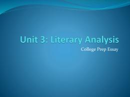 Unit 3: Literary Analysis - Havilah Peters` English Emporium