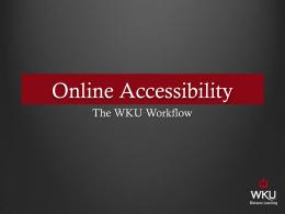 WKU Online Accessibility Workflow