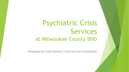 Psychiatric Crisis Services at Milwaukee County BHD