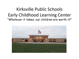 Kirksville Public Schools Early Childhood Learning Center