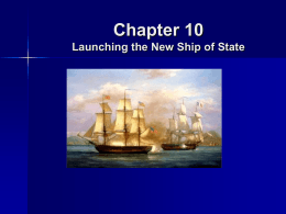 Chapter 10 Launching the New Ship of State