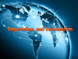 Global II Review- Imperialism and Nationalism