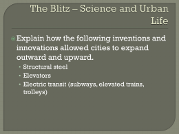 The Blitz * Science and Urban Life