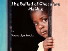 The Ballad of Chocolate Mabbie