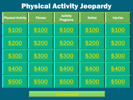 Physical Activity Jeopardy