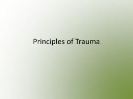 Chapter 17 - Principles of Trauma