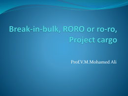 Break-in-bulk,Ro-Ro-,Project cargo