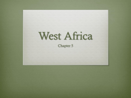 West Africa - LAS World and US History Mr. Chris Stewart