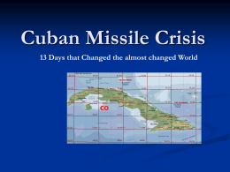 PowerPoint Presentation - The Cuban Missile Crisis, 1962