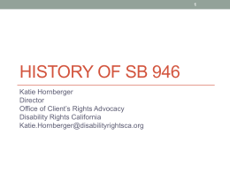 History of SB 946 - Family Voices of CA