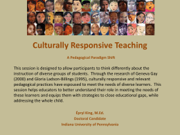 A Pedagogical Paradigm Shift: Culturally Relevant Teaching