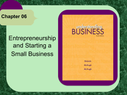 Chapter 6 Entrepreneurship and Starting a Small Business