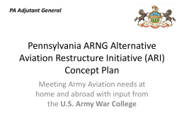 Pennsylvania ARNG Alternative Aviation Restructure Initiative (ARI