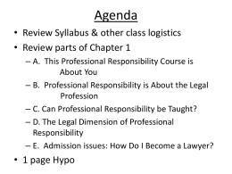 A. This Professional Responsibility Course is