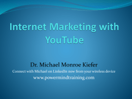 Internet Marketing with YouTube