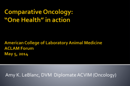 Comparative Oncology - American College of Laboratory Medicine
