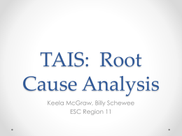 TAIS: Root Cause Analysis - Texas Charter School Network