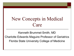 Introduction: New Concepts in Medical Care