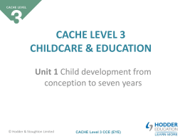 CACHE Level 3 CCE (EYE)