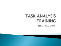 task analysis training - Behavioral Health Consulting Services, LLC